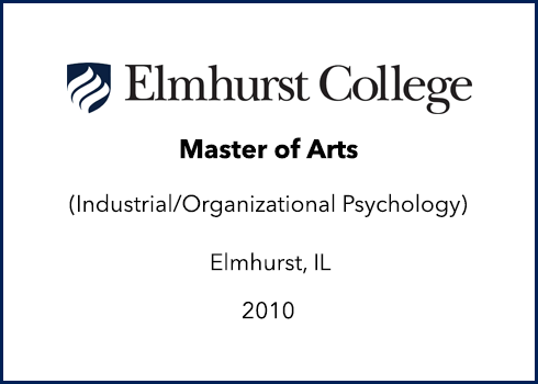 Elmhurst College - Master of Arts - Industrial/Organizational Psychology